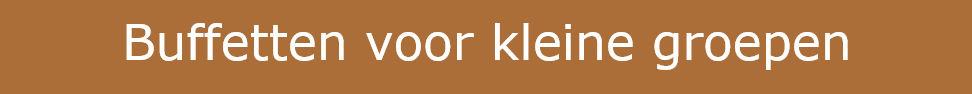 03 Knop Buffetten Voor Kleine Groepen